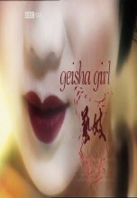 Geisha Girl (2006) – Documentary