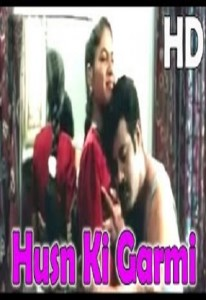 Husn Ki Garmi Hot Hindi Movie