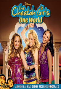The Cheetah Girls – One World (2008) (In Hindi)