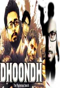 Dhoondh – The Mysterious Search (2014)