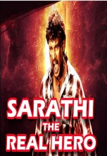 Sarathi The Real Hero (Saarathi) (2015)