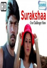 Surakshaa One Challenger Hero (2008)