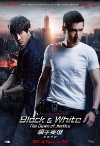 Black & White – The Dawn of Justice (2014) (In Hindi)