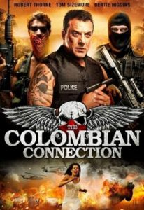 The Colombian Connection (2011) (In Hindi)