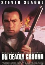 On Deadly Ground (1994) (In Hindi)
