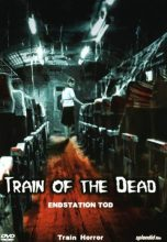 Train of the Dead (2007) (In Hindi)