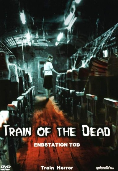 Train of the Dead (2007) (In Hindi) Full Movie Watch