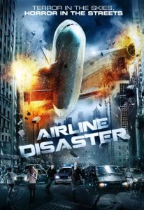 Airline Disaster (2010) (In Hindi)