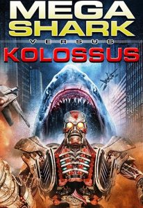 Mega Shark vs. Kolossus (2015) (In Hindi)