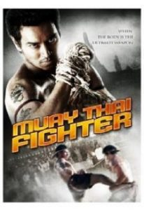 Muay Thai Fighter (2007) (In Hindi)