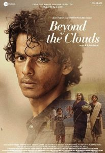 Beyond the Clouds (2017) (In Hindi)