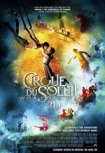 Cirque du Soleil – Worlds Away (2012) (In Hindi)