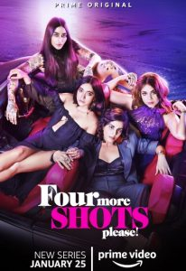 Four More Shots Please (2019)