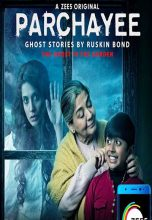 Parchayee – Ghost Stories By Ruskin Bond (2019)