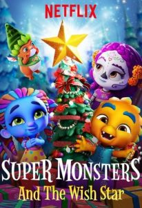 Super Monsters and the Wish Star (2018) (In Hindi)