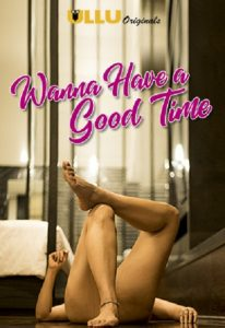 Wanna Have A Good Time (2018)