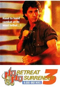 No Retreat, No Surrender 3 – Blood Brothers (1990) (In Hindi)