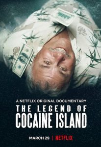 The Legend of Cocaine Island (2018) (In Hindi)