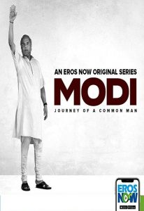 Modi – Journey of A Common Man (2019)