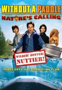 Without a Paddle – Nature's Calling (2009) (In Hindi)