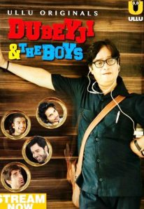 Dubeyji And The Boys (2019)