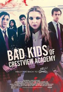 Bad Kids of Crestview Academy (2017) (In Hindi)