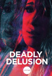 Deadly Delusion (2017) (In Hindi)