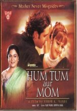 Hum Tum Aur Mom – Mother Never Misguides (2005)
