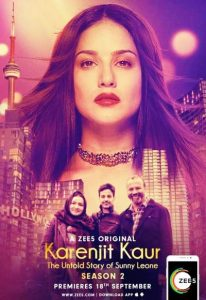Karenjit Kaur – The Untold Story of Sunny Leone (2018) – Season 2