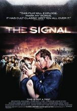 The Signal (2007) (In Hindi)