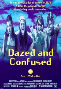 Dazed and Confused (1993) (In Hindi)